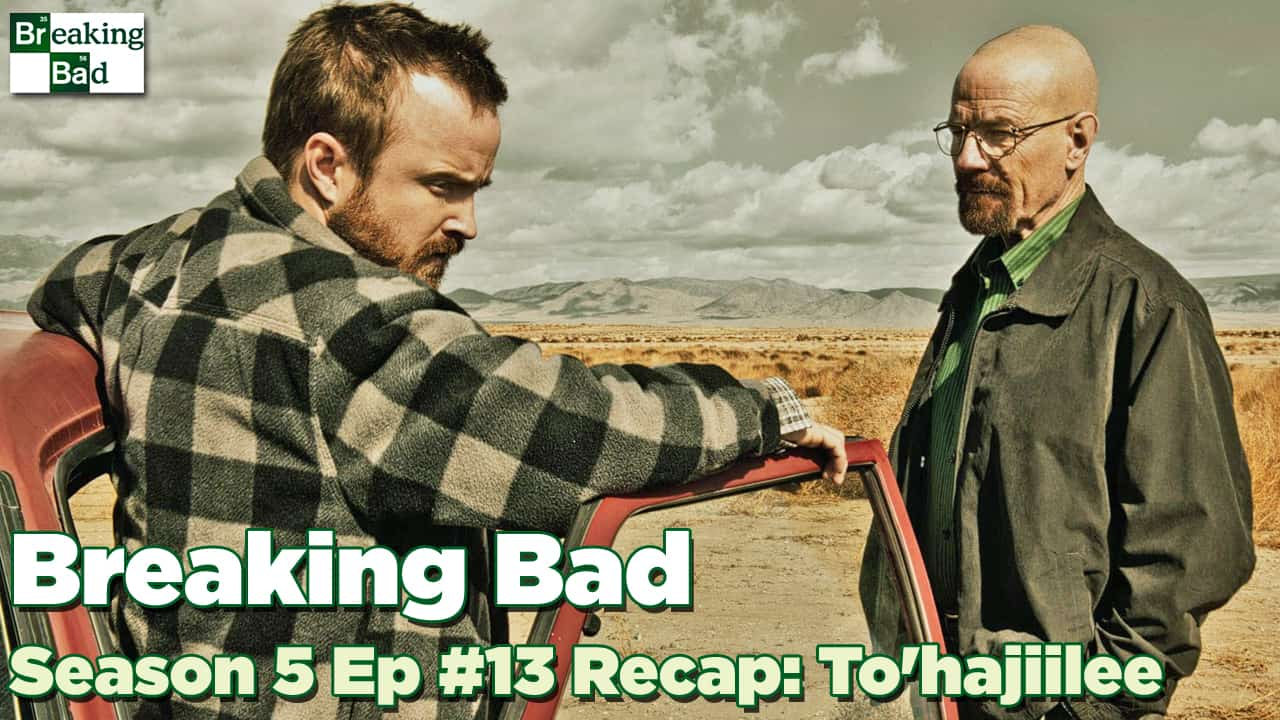 Breaking Bad Season 5 Episode 13: Tohajiilee