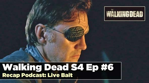 Walking Dead Season 4 Episode 6 Recap: Live Bait