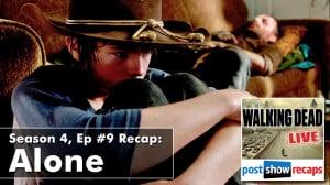 The Walking Dead Season 4, Episode 9 Post Show Recap: Alone