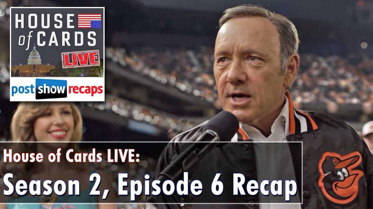 House of Cards Season 2, Episode 6 Recap: Chapter 19