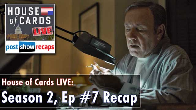 House of Cards Season 2, Episode 7: Chapter 20 Recap