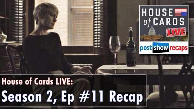 House of Cards Season 2 Episode 11 Recap: Chapter 24