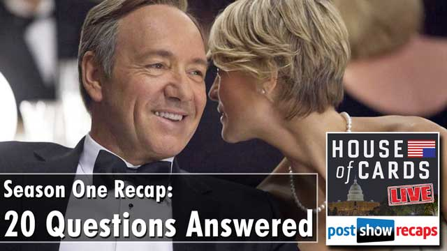 House of Cards Season One Recap: Your 20 Questions Answered