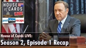 Recapping the premiere of the Netflix Original Series House of Cards, Season 2, Episode 1