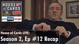 House of Cards Season 2 Episode 12 Recap: Chapter 25