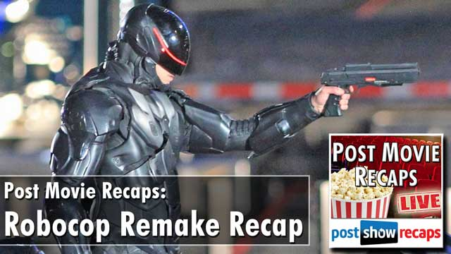 Post Movie Recap: Discussing the 2014 Remake of Robocop