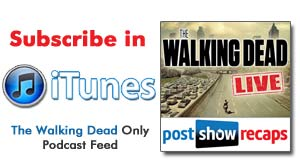 Subscribe to our THE WALKING DEAD only audio-podcast feed on iTunes