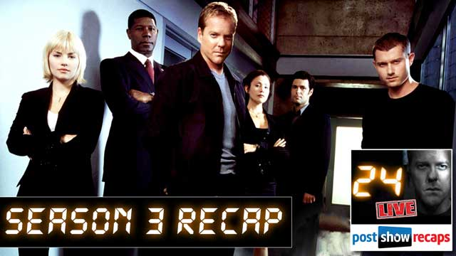 Rob and Josh Recap what was learned in a Rewatch of 24 Season 3