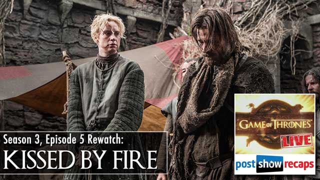 Game of Thrones Season 3 Episode 5 Recap: Kissed by Fire