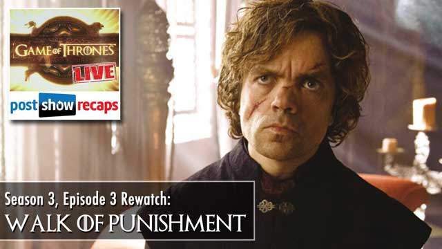 Game of Thrones Season 3 Episode 3 Recap: Walk of Punishment