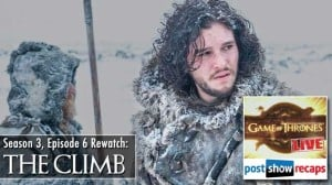 Game of Thrones Season 3 Episode 6 Recap: The Climb