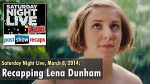 Revealing the Naked Truth About Lena Dunham on the Latest SNL