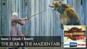 Game of thrones season 3 episode 7 recap: The Bear and The Maiden Fair
