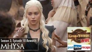 Game of Thrones Season 3 Episode 10 Recap: Mhysa