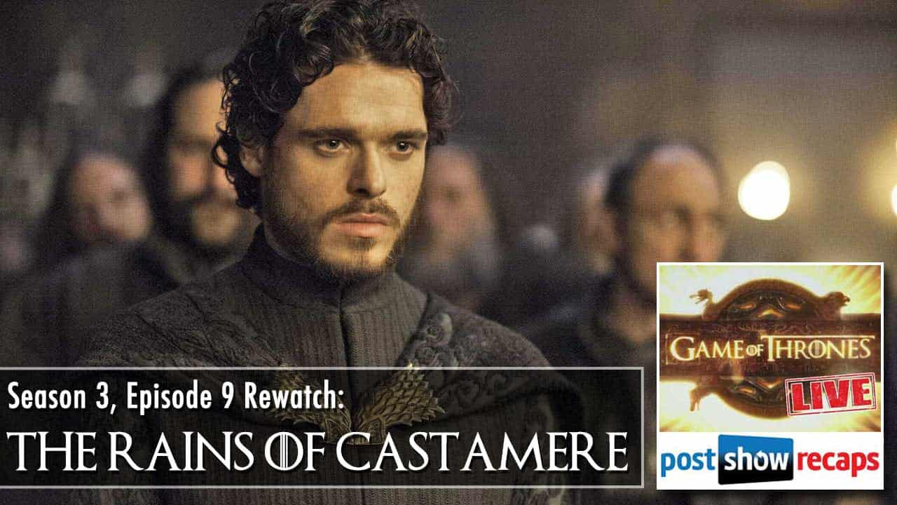 Game of Thrones Season 3 Episode 9: The Rains of Castamere
