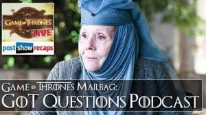 GoT Questions: Answering Your Mail from S4, Ep #4 of Game of Thrones