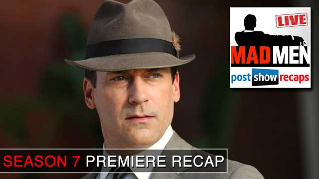 Mad Men 2014: Season 7 Premiere Recap Podcast