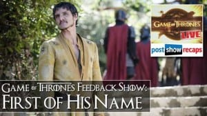 GoT Questions: 'First of His Name' Listener Feedback