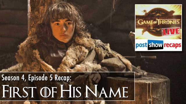 Game of Thrones Season 4, Episode 5 Recap: First of His Name Review