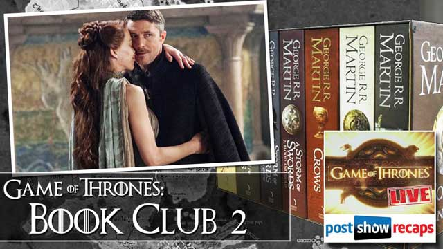 Game of Thrones Book Club:  Season 4, Episode 5