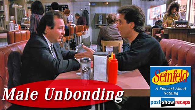 "Seinfeld, The Post Show Recap: Review of Season 1's ""Male Unbonding"""