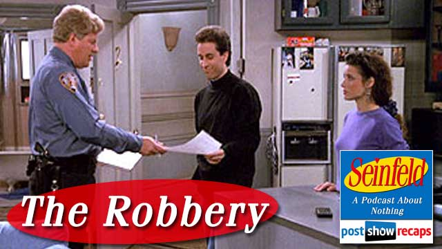Seinfeld: The Post Show Recap   The Robbery