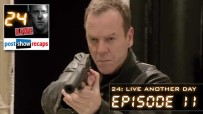24: Live Another Day: Episode 11 Recap | 9:00 pm – 10:00 pm
