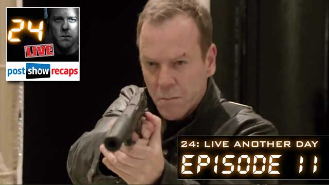 24 Live Another Day Recap: Review of Episode 11