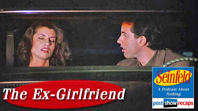 Seinfeld: The Ex-Girlfriend | A Post Show Recap