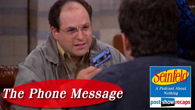 Seinfeld: The Phone Message - The Post Show Recap
