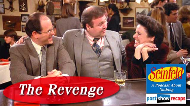 Seinfeld: The Revenge - The Post Show Recap of Season 2, Episode 7