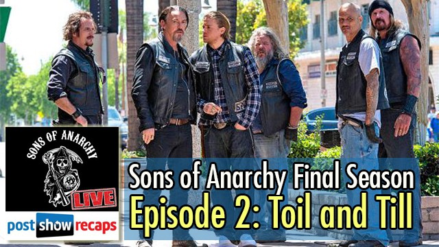 Sons of Anarchy 2014: Recap of Season 2, Episode 7 | Toil and Till