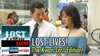 LOST Lives: The Kwon Cast Edition!