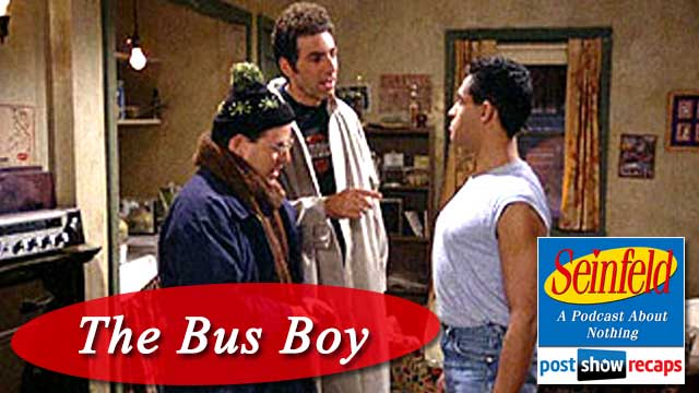 Seinfeld: The Bus Boy | Post Show Recap of Episode 17 of Seinfeld