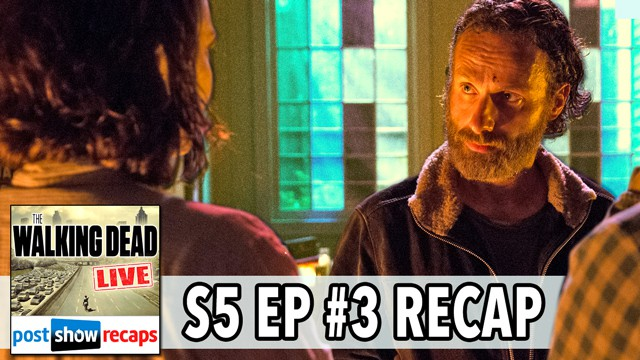 Walking Dead 2014: Season 5, Episode 3 Recap | Four Walls and a Roof LIVE on Sunday, October 26, 2014