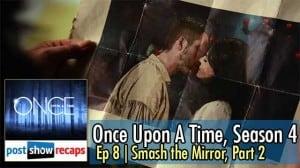 Once Upon A Time, Season 4 Episode 8 Part 2 Recap | Smash and Mirror