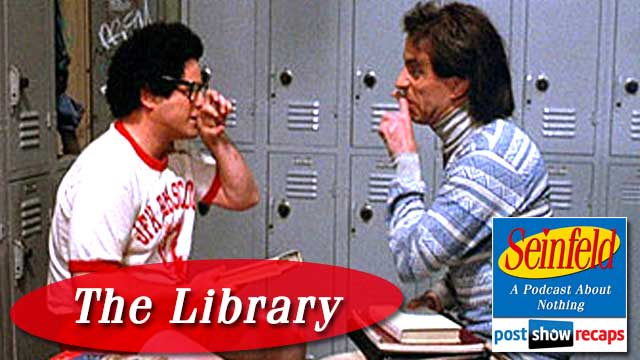 Seinfeld: The Library | Episode 22 Recap