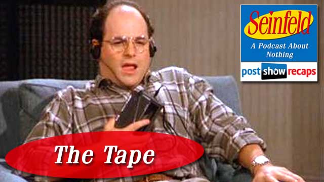 Seinfeld: The Tape | Episode 25 Recap