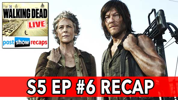 "The Walking Dead 2014: Season 5, Episode 6 Recap, ""Consumed"" Review LIVE on November 16, 2014"