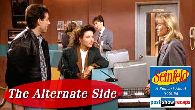 Seinfeld: The Alternate Side | Episode 28 Recap Podcast