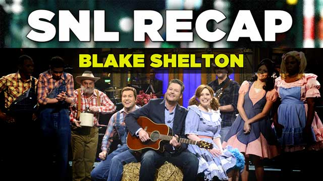 SNL 2014 Recap: Blake Shelton hosts Saturday Night Live on January 25, 2015