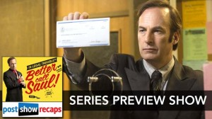 Better Call Saul: A Series Preview Podcast