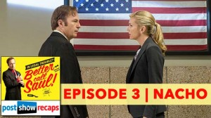 Better Call Saul | Episode Three Recap Podcast