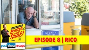 Better Call Saul Season 1 Episode 8 Recap | Rico