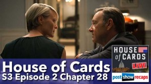 House of Cards Season 3 Episode 2 Recap: Chapter 28