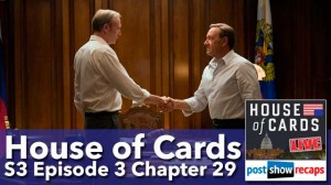 House of Cards Season 3 Episode 3 Recap: Chapter 29
