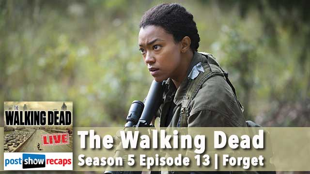 Walking Dead Season 5 Episode 13 Recap | Forget LIVE Podcast