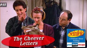 Seinfeld: The Cheever Letters | Episode 48 Recap Podcast