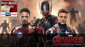 Avengers: Age Of Ultron | Recap Podcast
