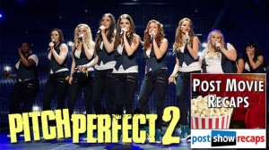 Pitch Perfect 2 | Recap Podcast
